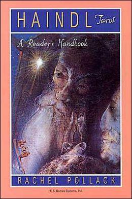 The Haindl Tarot: A Reader's Handbook