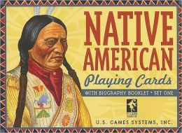 Native American Playing Cards, Set 1 [With Biography Booklet]