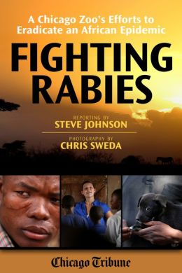 Fighting Rabies: A Chicago Zoo's Efforts to Eradicate an African Epidemic