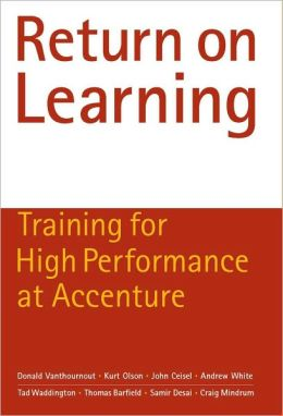 Return on Learning: Training for High Performance at Accenture