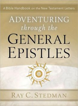 Adventuring Through The General Epistles