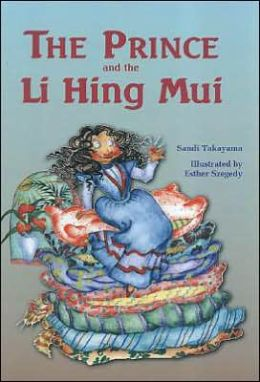 Prince and the Li Hing Mui: Hawaii's Princess and the Pea