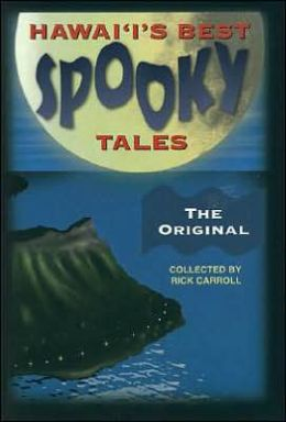 Hawaii's Best Spooky Tales: The Original