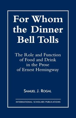 For Whom The Dinner Bell Tolls
