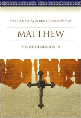 Matthew: Smyth and Helwys Bible Commentary