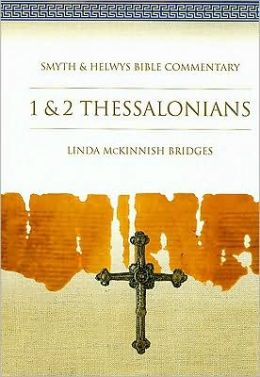1 and 2 Thessalonians: Smyth and Helwys Bible Commentary