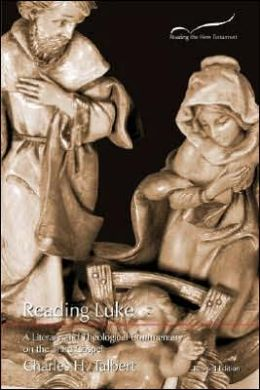 Reading Luke: A Literary and Theological Commentary