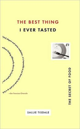 Best Thing I Ever Tasted: The Secret of Food