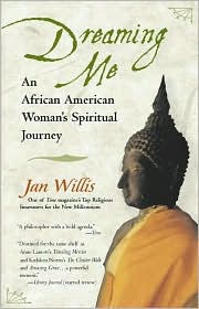 Dreaming Me: From Baptist to Buddhist, One Woman's Spiritual Journey