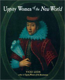 Uppity Women of the New World