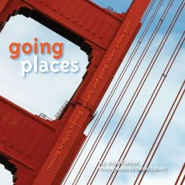 Going Places: Crossing Bridges, Turning Corners, and Going Down a New Path