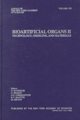 Bioartificial Organs II: Technology, Medicine and Materials