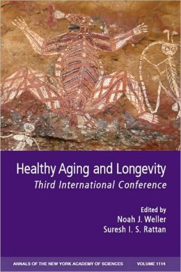 Healthy Aging and Longevity: Third International Conference