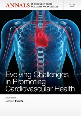 Evolving Challenges in Promoting Cardiovascular Health