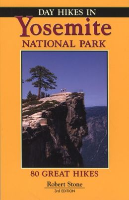 Day Hikes in Yosemite National Park, 3rd
