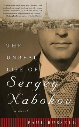 The Unreal Life of Sergey Nabokov: A Novel