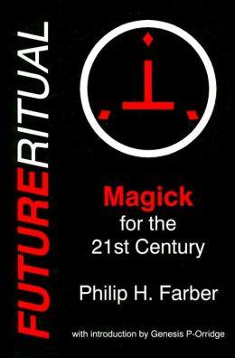 Futureritual: Magick for the 21st Century