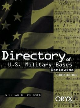 Directory of U.S. Military Bases Worldwide