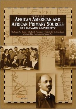 Guide To African American And African Primary Sources At Harvard University
