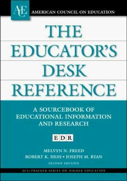 The Educator's Desk Reference: A Sourcebook of Educational Information and Research