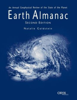 Earth Almanac: An Annual Geophysical Review of the State of the Planet