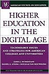 Higher Education in the Digital Age: Technology Issues and Strategies for American Colleges and Universities