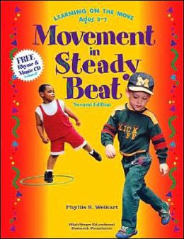 Movement in Steady Beat: Learning on the Move, Ages 3-7