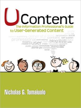 UContent: The Information Professional's Guide to User-Generated Content