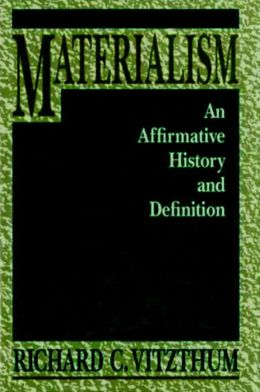 Materialism: An Affirmative History and Definition