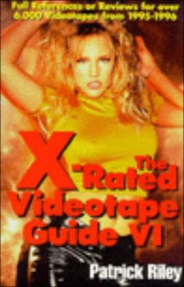 X-Rated Videotape Guide VI