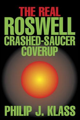 The Real Roswell Crashed-Saucer Coverup