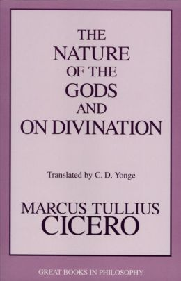 The Nature of the Gods & On Divination