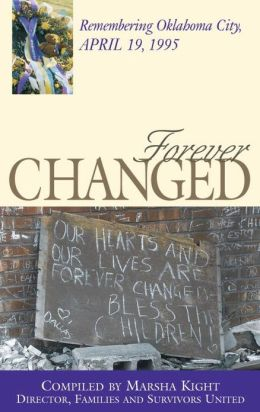 Forever Changed: Remembering Oklahoma City, April 19, 1995