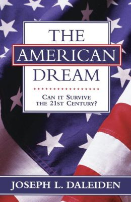 The American Dream: Can It Survive the 21st Century?