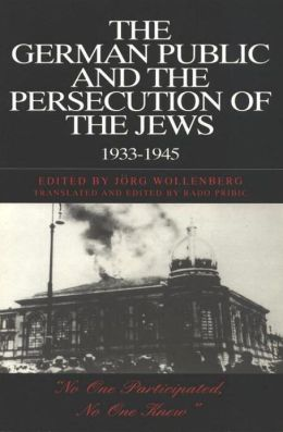 The German Public and the Persecution of the Jews, 1933-1945