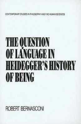 The Question of Language in Heidegger's History of Being