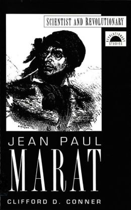 Jean Paul Marat: Scientist and Revolutionary