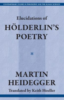 Elucidations of Holderlin's Poetry