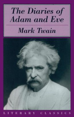 an analysis of characters in the diaries of adam and eve by mark twain Samuel langhorne clemens (november 30, 1835 – april 21, 1910), better known by his pen name mark twain, was an american writer, humorist, entrepreneur, publisher, and.
