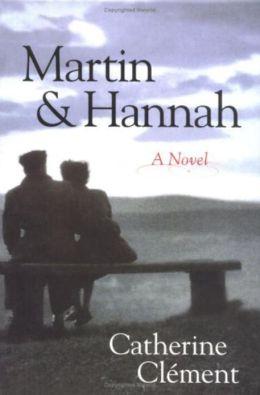 Martin and Hannah: A Novel