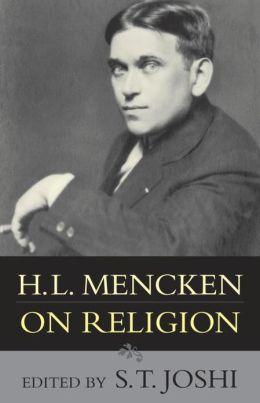 H. L. Mencken on Religion