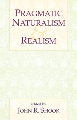 Pragmatic Naturalism and Realism