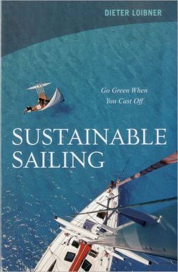 Sustainable Sailing: Go Green When You Cast Off