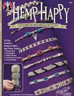 Hemp Happy: 31 Fun Jewelry Items to Make and Wear today