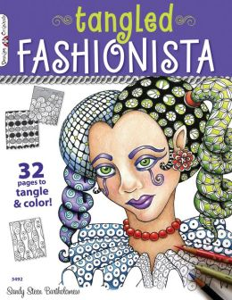 Tangled Fashionista: 32 Pages to Tangle & Color!