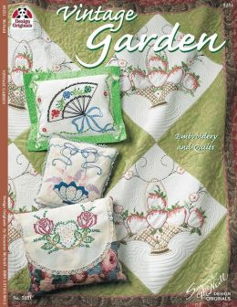 Vintage Garden: Embroidery and Quilts