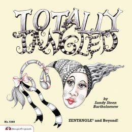 Totally Tangled: Zentangle and Beyond!
