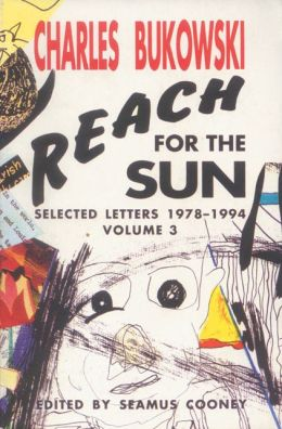 Reach for the Sun: Selected Letters, 1978-1994