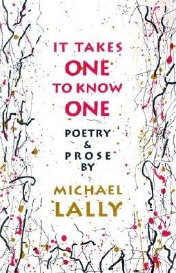 It Takes One to Know One: Poetry and Prose