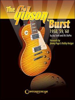 The Gibson 'Burst: 1958, '59, '60